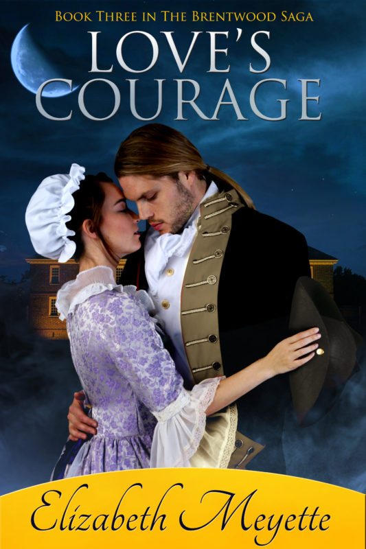 Love's Courage: Book 3 in The Brentwood Saga
